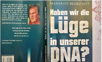 Haben wir die Lüge in unserer DNA